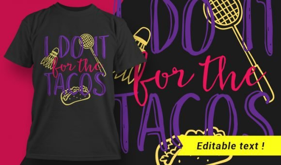 Gym T-Shirt Design 10 - I Do It For The Tacos 1