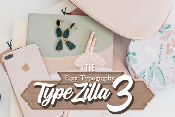 TypeZilla 3: The Super Premium Vintage Typography Set 1