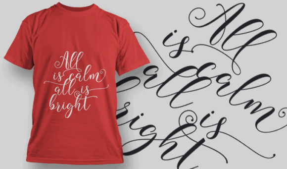 All Is Calm All Is Bright-T-Shirt-Typography-2207 1