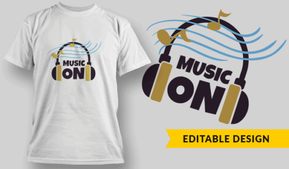 Music ON | Editable T-shirt Design Template 2438 1