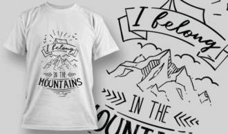 I Belong In The Mountains | T-shirt Design Template 2589