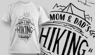 Mom & Dad's Hiking Buddy | T-shirt Design Template 2594