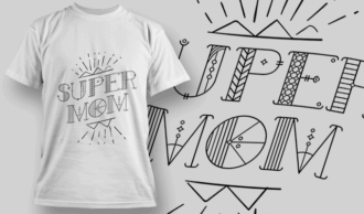 Super Mom | T-shirt Design Template 2567