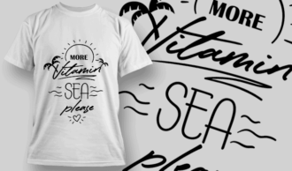 More Vitamin Sea, Please | T-shirt Design Template 2644