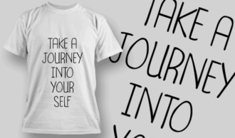 Take A Journey Into Your Self | T-shirt Design Template 2667