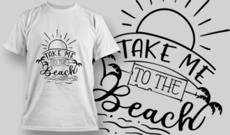 Take Me To The Beach | T-shirt Design Template 2629
