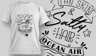 Tan Skin, Salty Hair, Ocean Air | T-shirt Design Template 2626