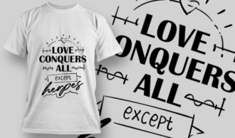 Love Conquers All, Except Herpes | T-shirt Design Template 2728