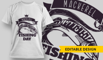 Mackerel Fishing Day | T-shirt Design Template 2769